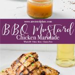 Pinterest Image for BBQ and Mustard Chicken Marinade. Top that image at the bottom right there is a jar of the BBQ and Mustard Chicken Marinade. In the middle left of the image are four pieces of grilled chicken on a white plate topped with parsley. In the top left there is the a jar of olive oil. Below is a Purple test box with white script saying BBQ and Mustard Chicken Marinade. Below is an image of four pieces of grilled chicken on a white plate topped with parsley. https://www.atwistedplate.com/bbq-and-mustard-chicken-marinade/