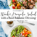 Pinterest image for Steak and arugula salad. 2 images of arugula in a white bowl with steak, tomato, peppers red onion and basil balsamic dressing with a jar of dressing and a blue towel. https://www.atwistedplate.com/steak-arugula-salad/